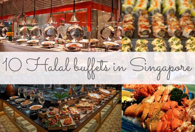 10 Halal Buffets In Singapore Halal Halal Recipes Buffet