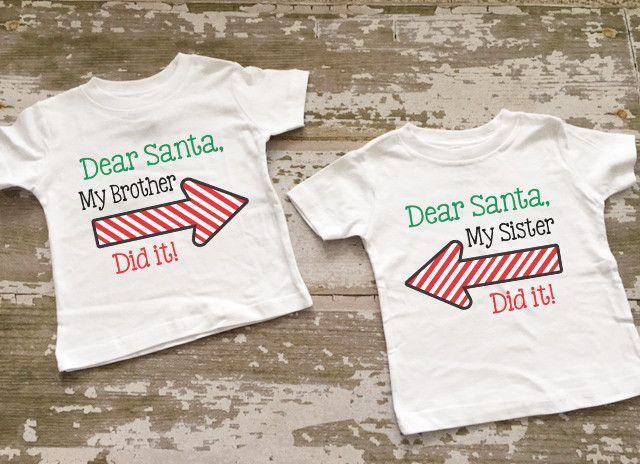9cea0b934e68 Dear Santa My Brother Did It/My Sister Did It Shirt Set | Christmas ...