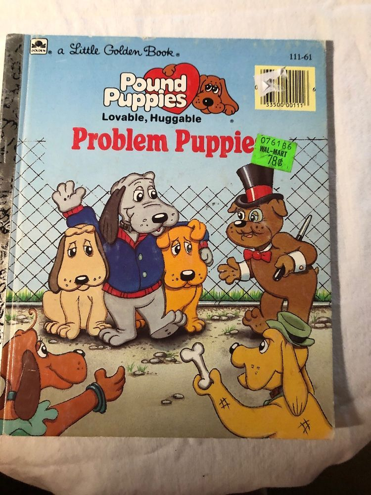 A Little Golden Book Pound Puppies Problem Puppies Vtg 1986 By Justine Korman Ebay Pound Puppies Little Golden Books Puppies