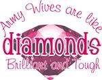 Army wives are like diamonds