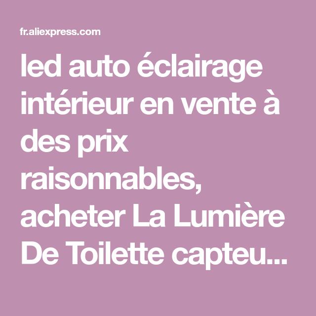 Led Auto Eclairage Interieur En Vente A Des Prix Raisonnables Acheter La Lumiere De Toilette Capteur 8 Couleurs Led Fonctionnant Sur Batterie Lampe Lamparas Led
