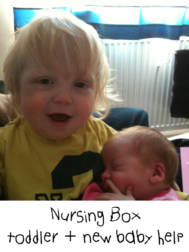 An idea to occupy a toddler when you have a new baby in the house and need time to feed the baby and keep the toddler occupied - The nursing box