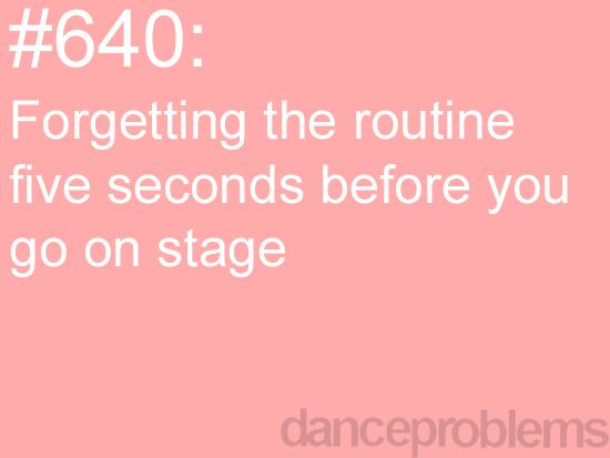 """It happens to me quite a few times (although I don't go on stage) just right before my teacher play the music. I just embarrassingly asked, """"Sorry, I forgot the beginning of the routine."""" :P"""