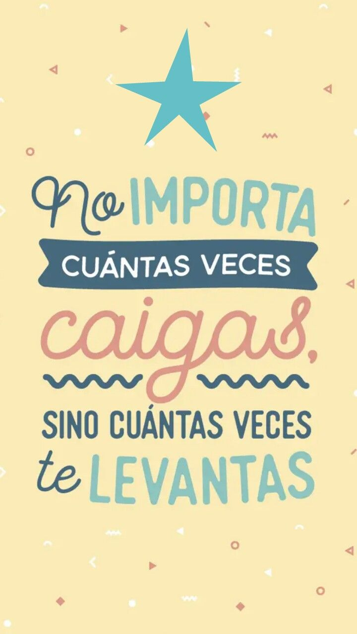 Frases Positivas Para Animarte Funny Quotes Nature Quotes Words