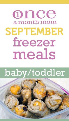 Toddler 12 18 months fall menu toddler menu freezer and menu toddler food 12 18 mo september 2012 menu oamc from once a month meals forumfinder Gallery