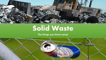 Solid Waste Management Lesson With Power Point Worksheet And