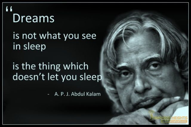 Dreams is not what you see in sleep.
