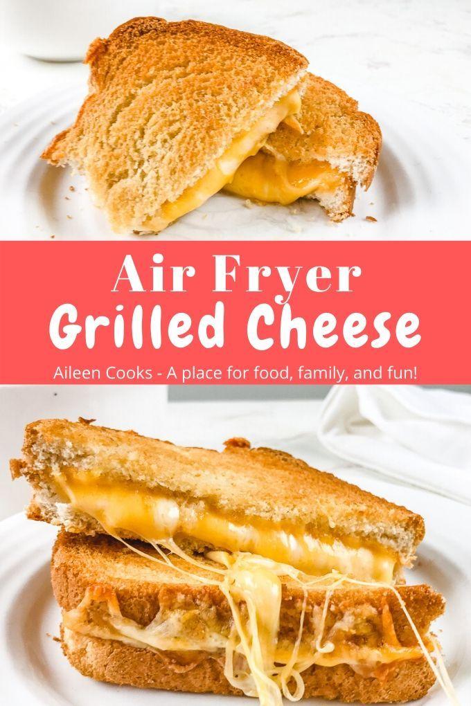 Air Fryer Grilled Cheese Recipe Air fryer dinner