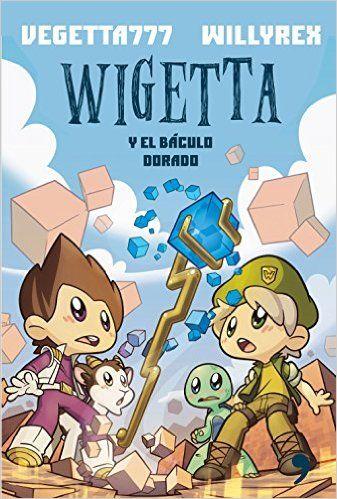 Descargar Wigetta Y El Báculo Dorado de Vegetta777 PDF
