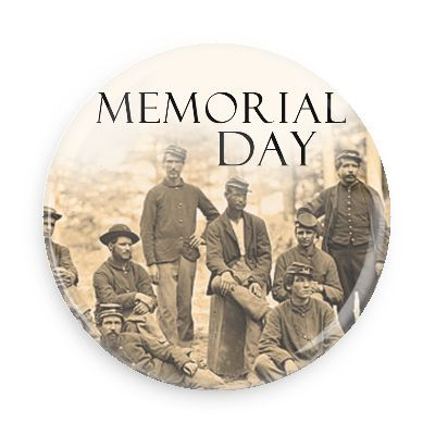 Funny Buttons - Custom Buttons - Promotional Badges - Memorial Day Holiday Pins - Wacky Buttons - Memorial day civil war