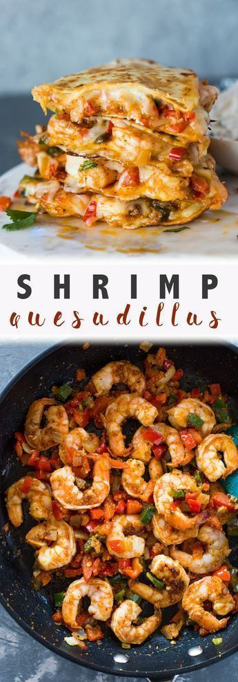 The Best Shrimp Quesadillas #shrimprecipes
