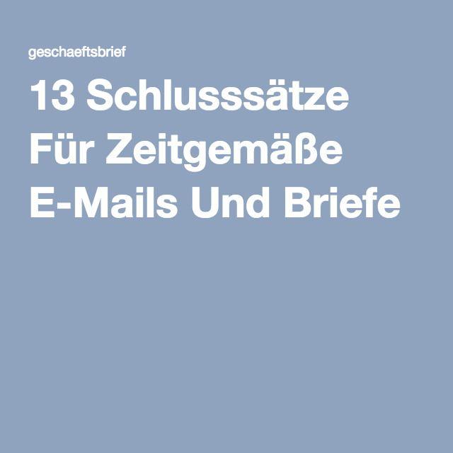 13 Schlusssätze Für Zeitgemäße E Mails Und Briefe Sprache Deutsch