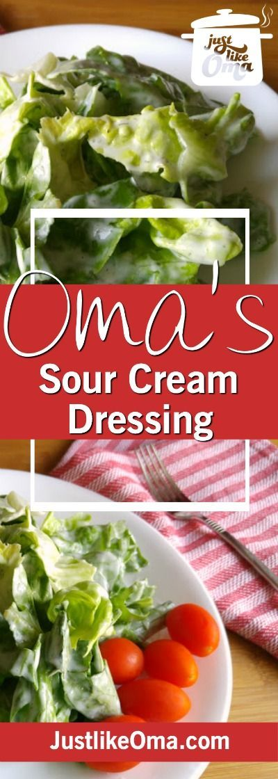Homemade Sour Cream Salad Dressing Just Like Oma Recipe Sour Cream Salad Dressing Salad Dressing Recipes Homemade Salad Dressing Recipes Balsamic