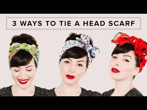 3 WAYS TO TIE A HEAD SCARF   Hair Tutorial