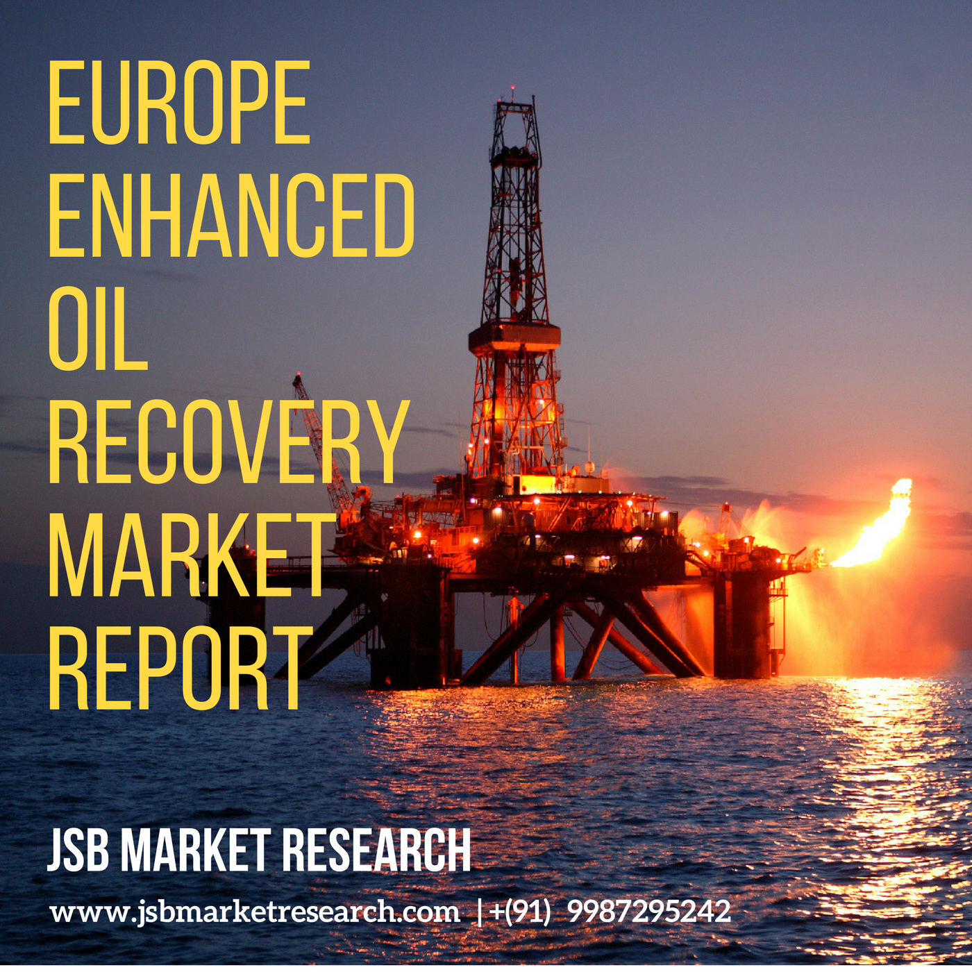 Europe Enhanced Oil Recovery Market Forecast And Opportunities