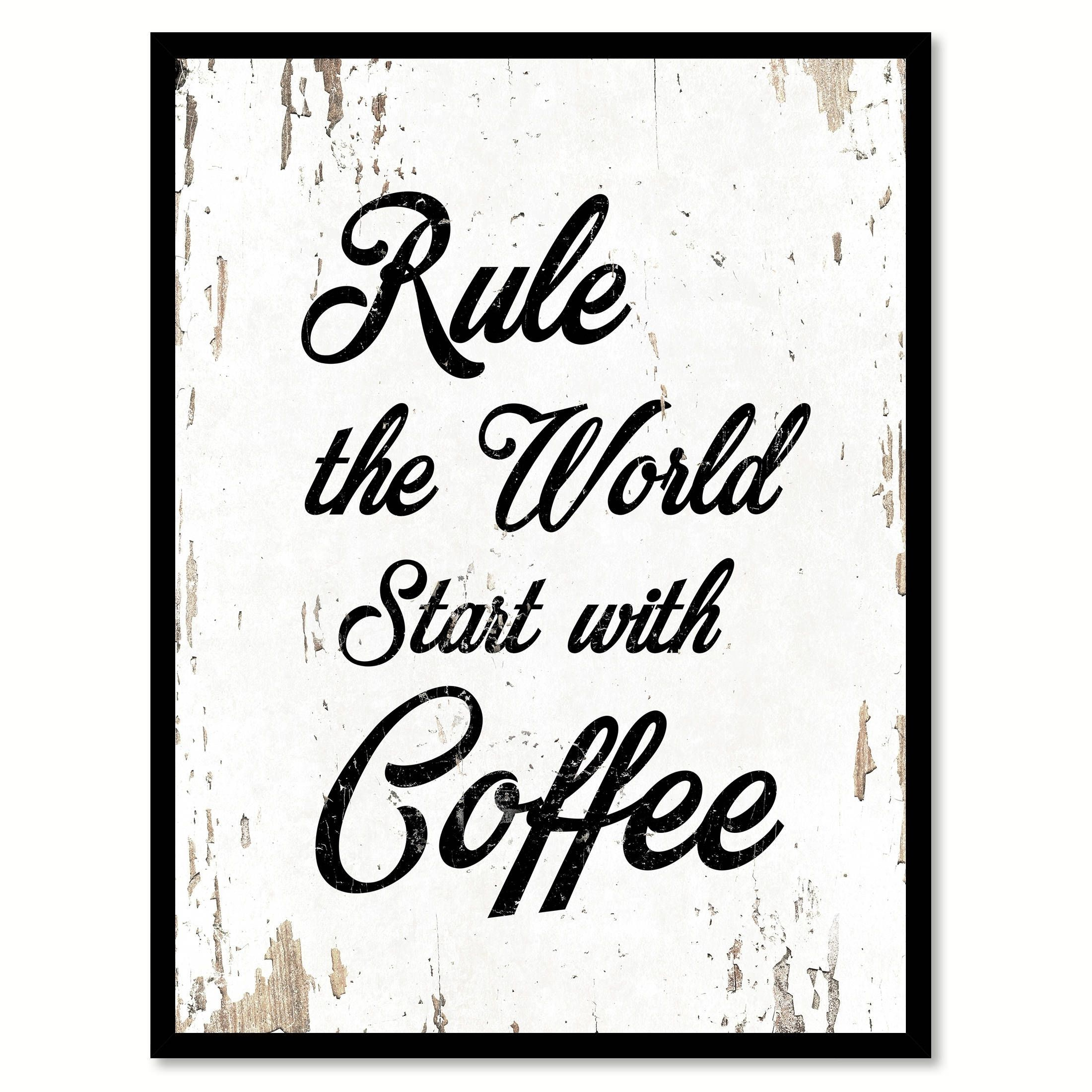 Rule the world start with coffee quote saying canvas print picture rule the world start with coffee quote saying canvas print picture frame jeuxipadfo Gallery