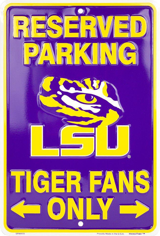 LSU Tiger Fans Reserved Parking Sign Metal 8 x 12 embossed