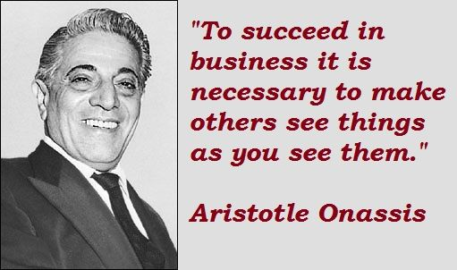 Pin By Kyle Michaelis On Quote Aristotle Onassis Quotes By Famous Quotes