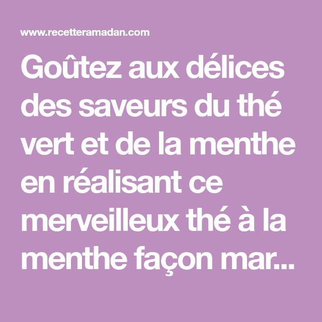 Recette Du The A La Menthe Marocain Boissons Brulegraisses Pinterest