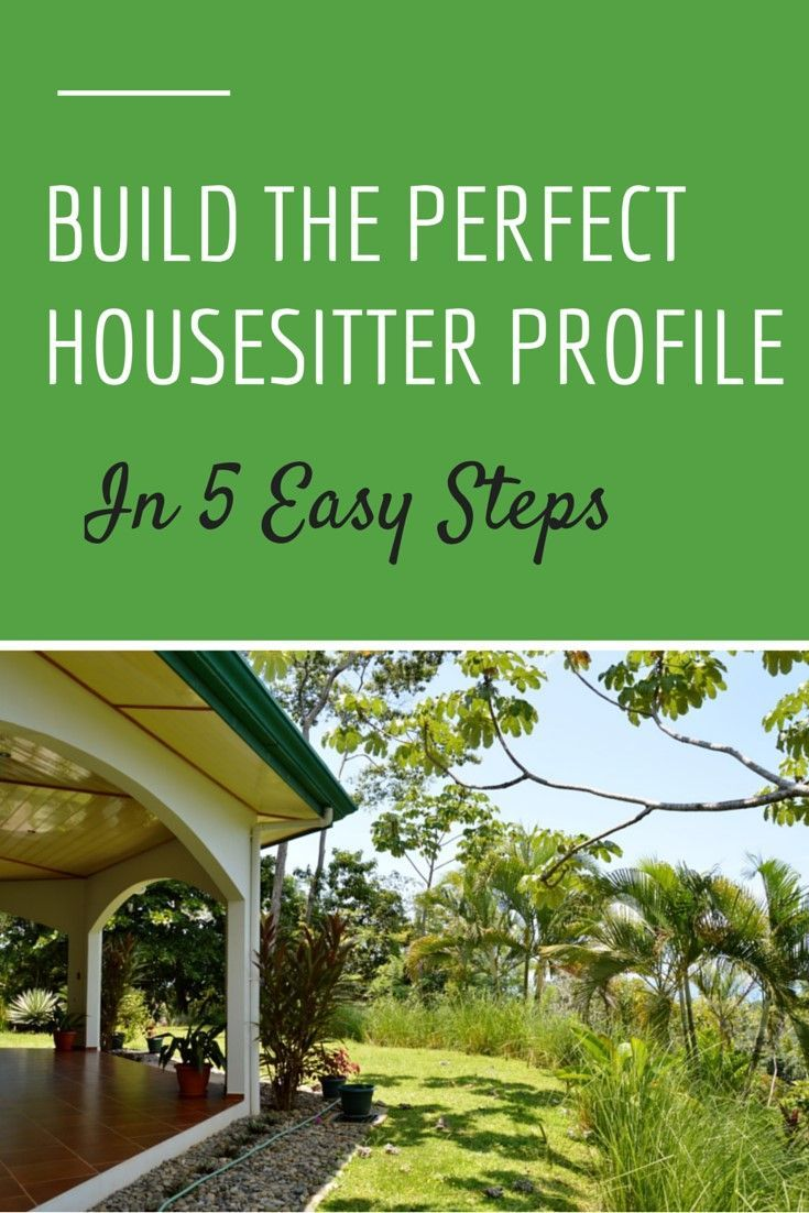 House Sitting: Build A Perfect House Sitter Profile  Http://www.twoweeksincostarica