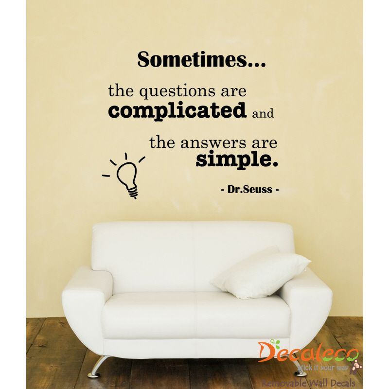 Answers are Simple Dr. Seuss Wall Quote - \