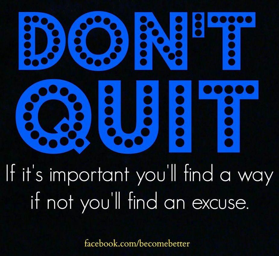 Don't quit quote via Dont