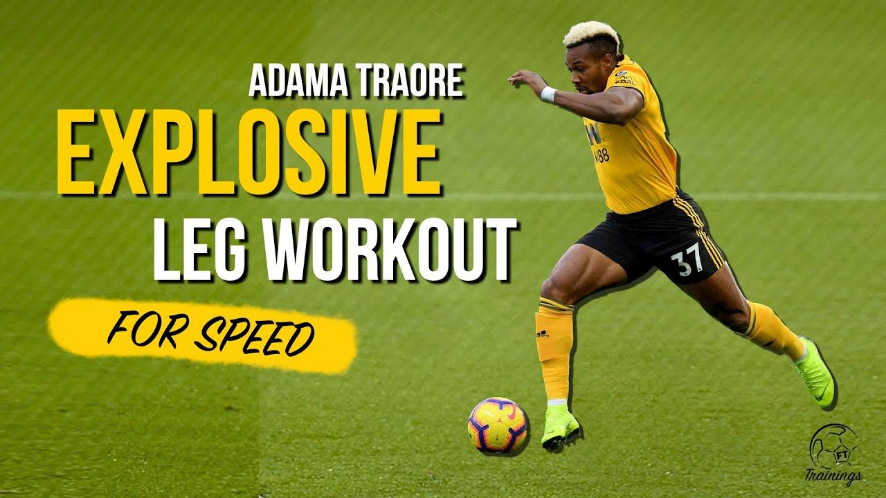 Explosiveness Workout For Soccer Players Adama Traore Speed Youtube Soccer Player Workout Soccer Workouts Speed Workout