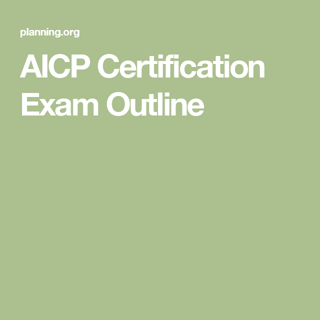 aicp exam certification outline planning certificate plan