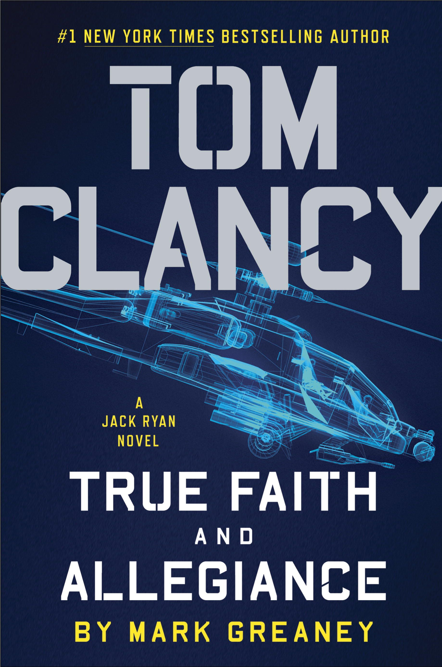 Cover image for Tom Clancy True Faith and Allegiance   Fiction: New
