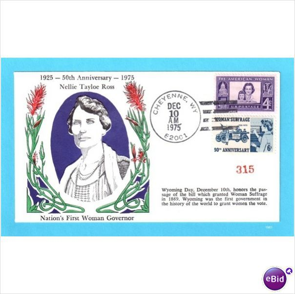 Woman Suffrage - Nellie Tayloe Ross - Wyoming Day 1975 [#1961]