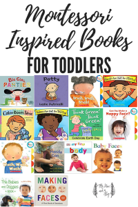The Ultimate List of Montessori Inspired Books   For Toddlers and Preschoolers