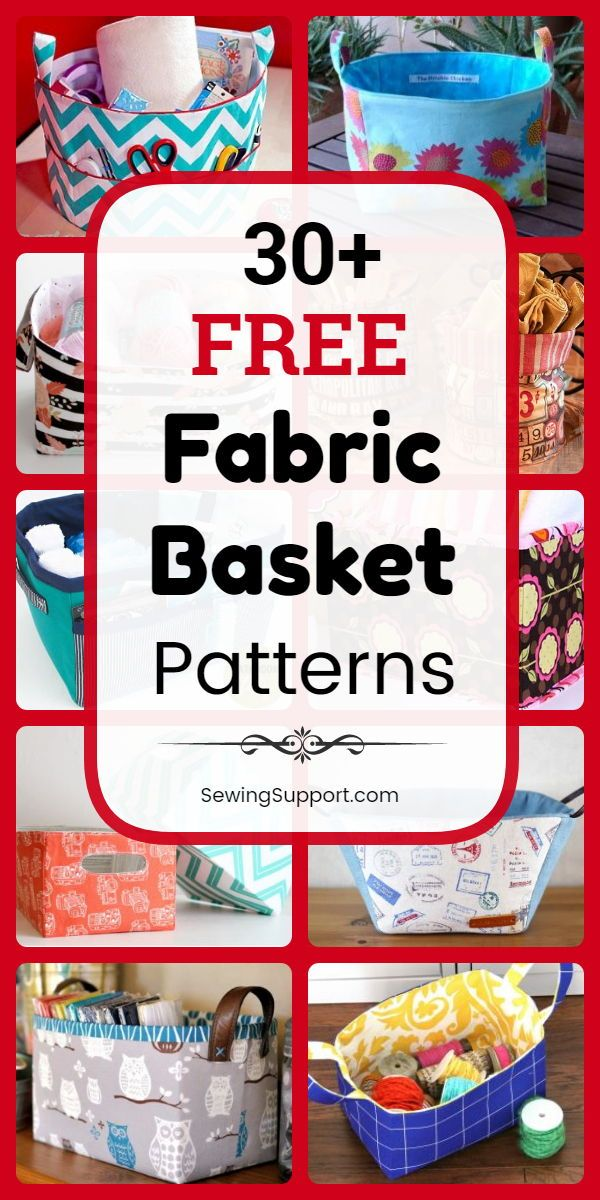 Free Fabric Basket Patterns (Over 30 designs)
