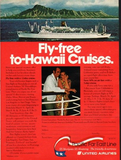 """1976 UNITED AIRLINES vintage magazine advertisement """"Fly-free"""" ~ Fly-free to-Hawaii Cruises. ... Pacific Far East Line - SS Mariposa - SS Monterey ~ Size: The dimensions of the full-page advertisement are approximately 8.25 inches x 11 inches (21 cm x 28 cm). Condition: This original vintage full-page advertisement is in Excellent Condition unless otherwise noted."""