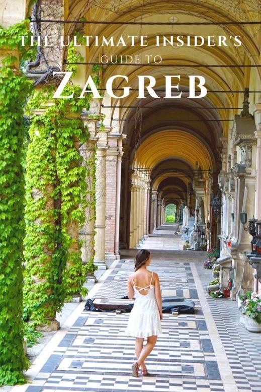 The Ultimate Insider S Guide To Zagreb The Mindful Mermaid Croatia Travel Zagreb Croatia