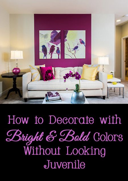 How to Decorate with Bright and Bold Colors Without Looking Juvenile, adult, interior design, decorating, ideas, fun, cool, awesome