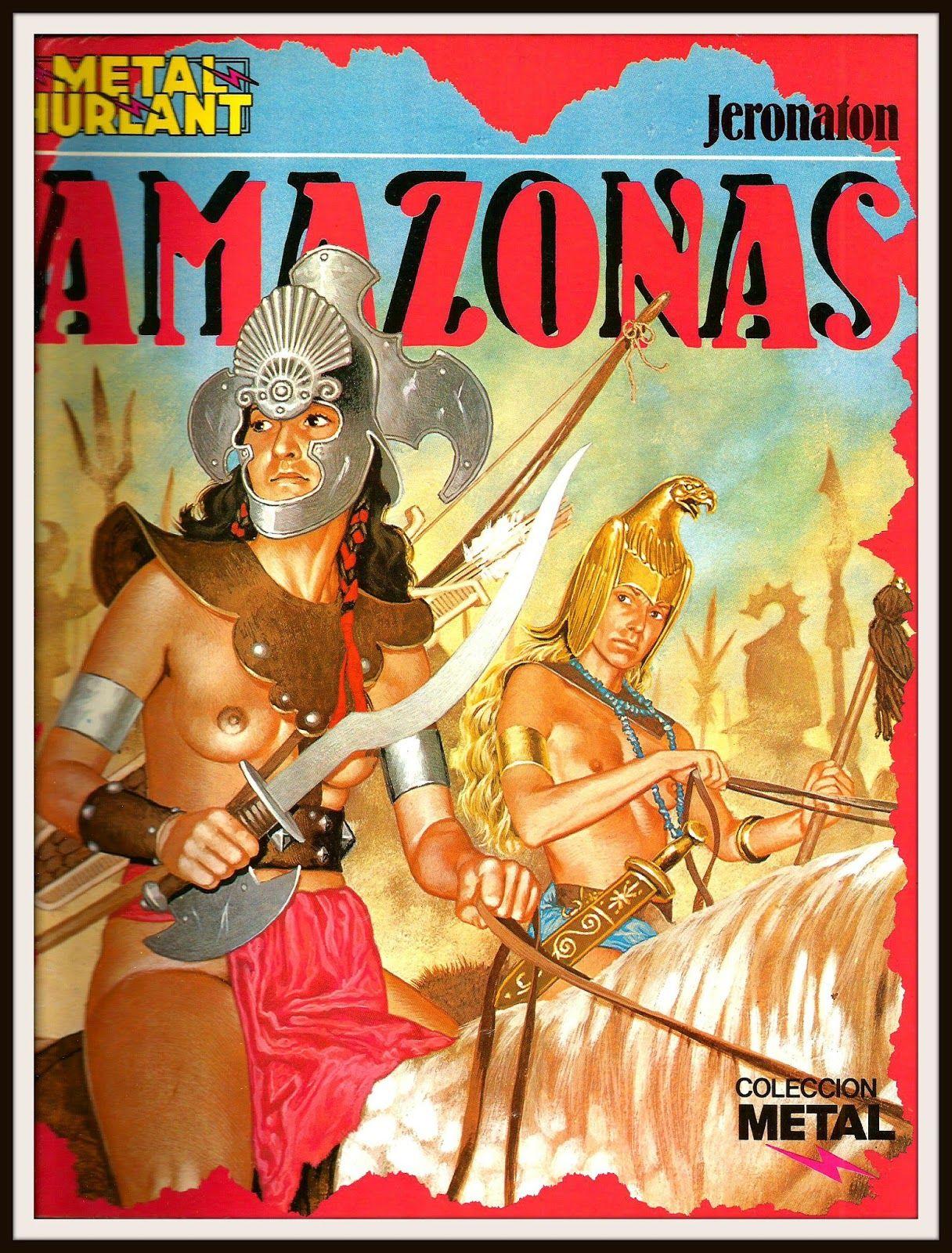 Amazonas Jeronaton Metal Hurlant Colección Metal Eurocomic Madrid 1984