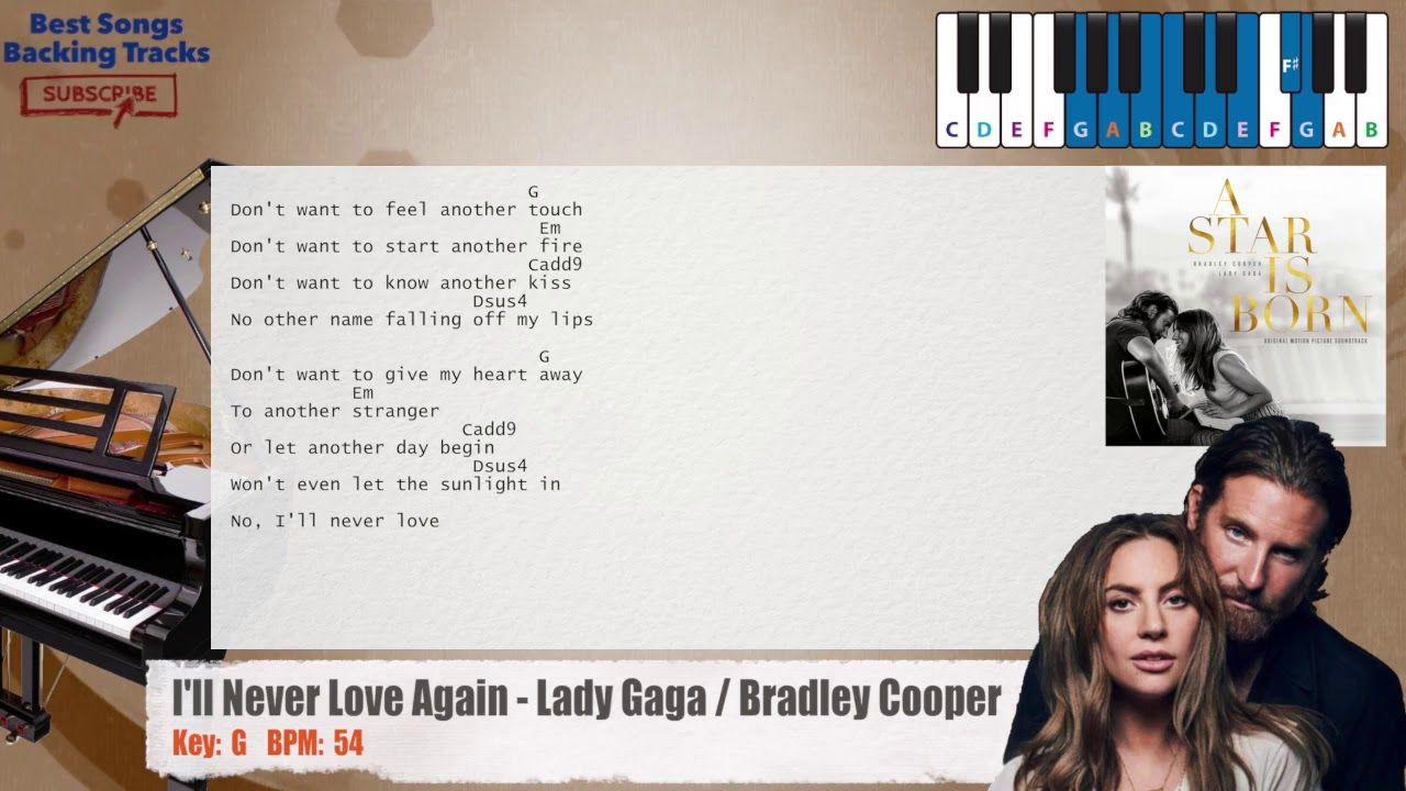 I Ll Never Love Again Lady Gaga Bradley Cooper A Star Is Born