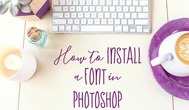 How to install font into photoshop