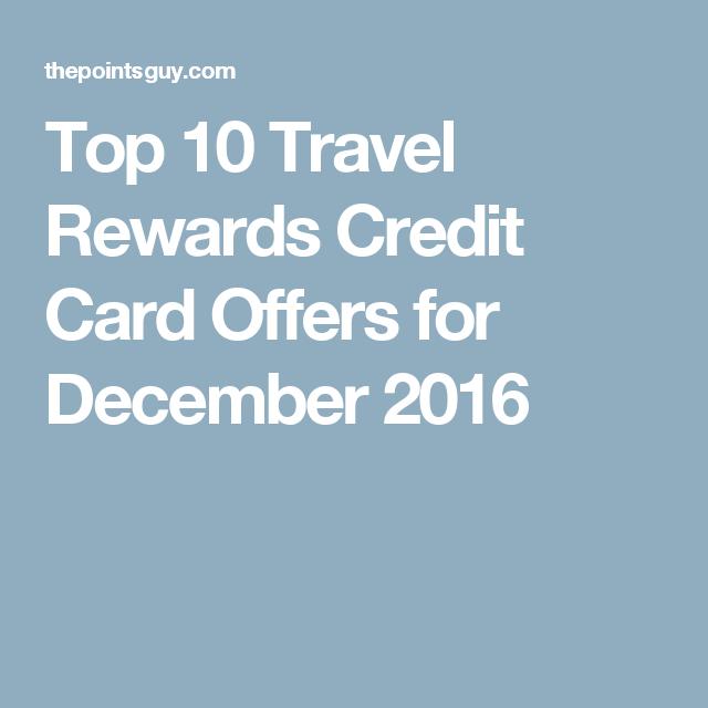 Best Travel Credit Cards Of December 2019