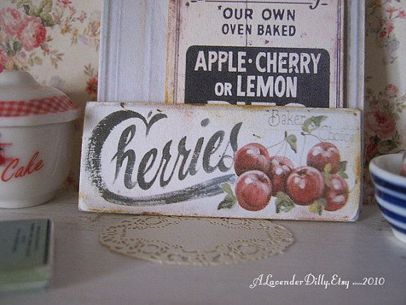 Hey, I found this really awesome Etsy listing at https://www.etsy.com/listing/166077741/vintage-cherries-sign-for-dollhouse