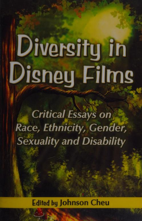 Diversity In Disney Film Critical Essay On Race Ethnicity Gender Sexuality And Disability Free Download Borrow Streaming Internet Archive 2020