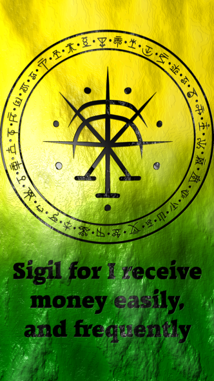 Sigil for I receive money easily, and frequently requested