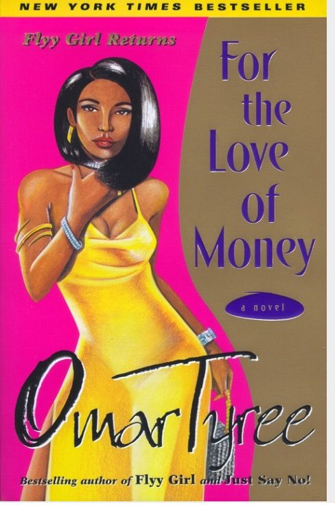 For the love of money by omar tyree good reads pinterest for the love of money by omar tyree is actually a sequel to one of his best selling books flyy girl fandeluxe Choice Image