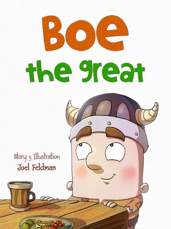 Boe The Great - Book Cover | Joel Feldman - Art