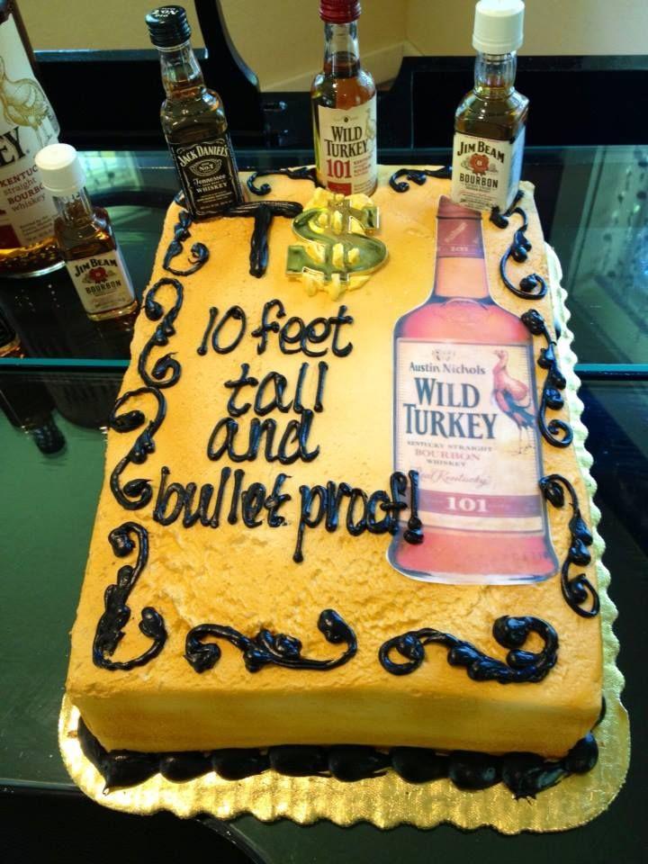 Wild Turkey birthday cake for the Gangsta in the house! | Birthday ...