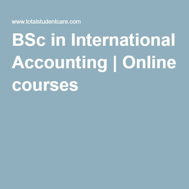 Bsc In International Accounting Online Courses International Accounting Accounting Online Courses