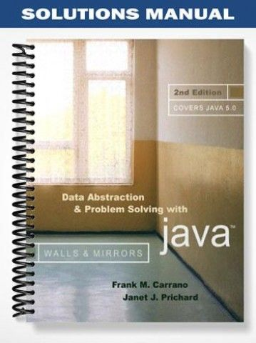 Solutions Manual For Data Abstraction And Problem Solving Problem Solving Solving Solutions