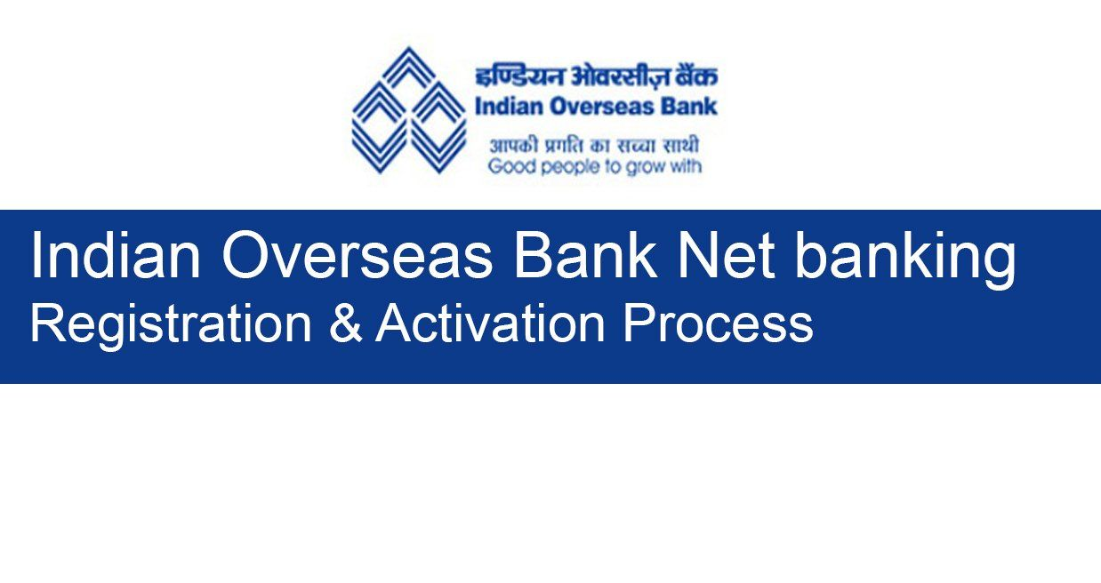 Iob Net Banking Registration And Activation Online In 2020 Banking Online Banking Activities