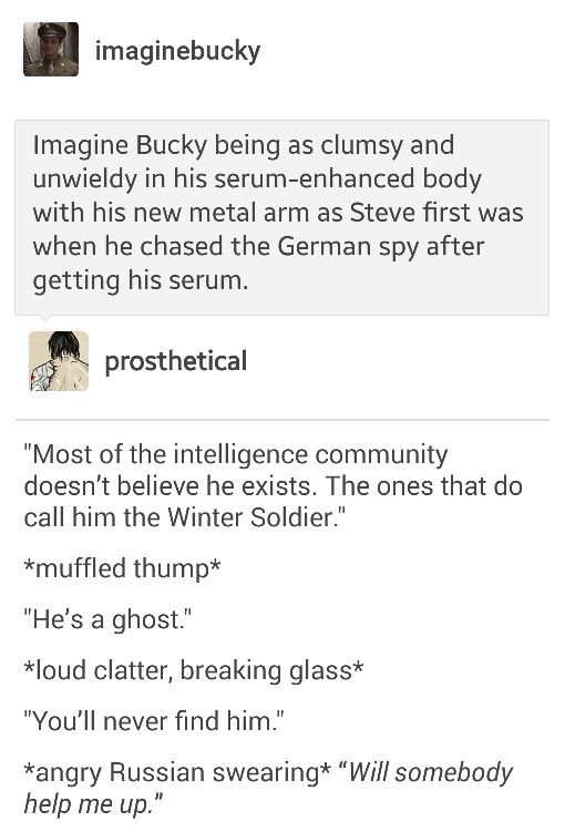 Bucky being just as clumsy and unwieldy with his new arm as Steve
