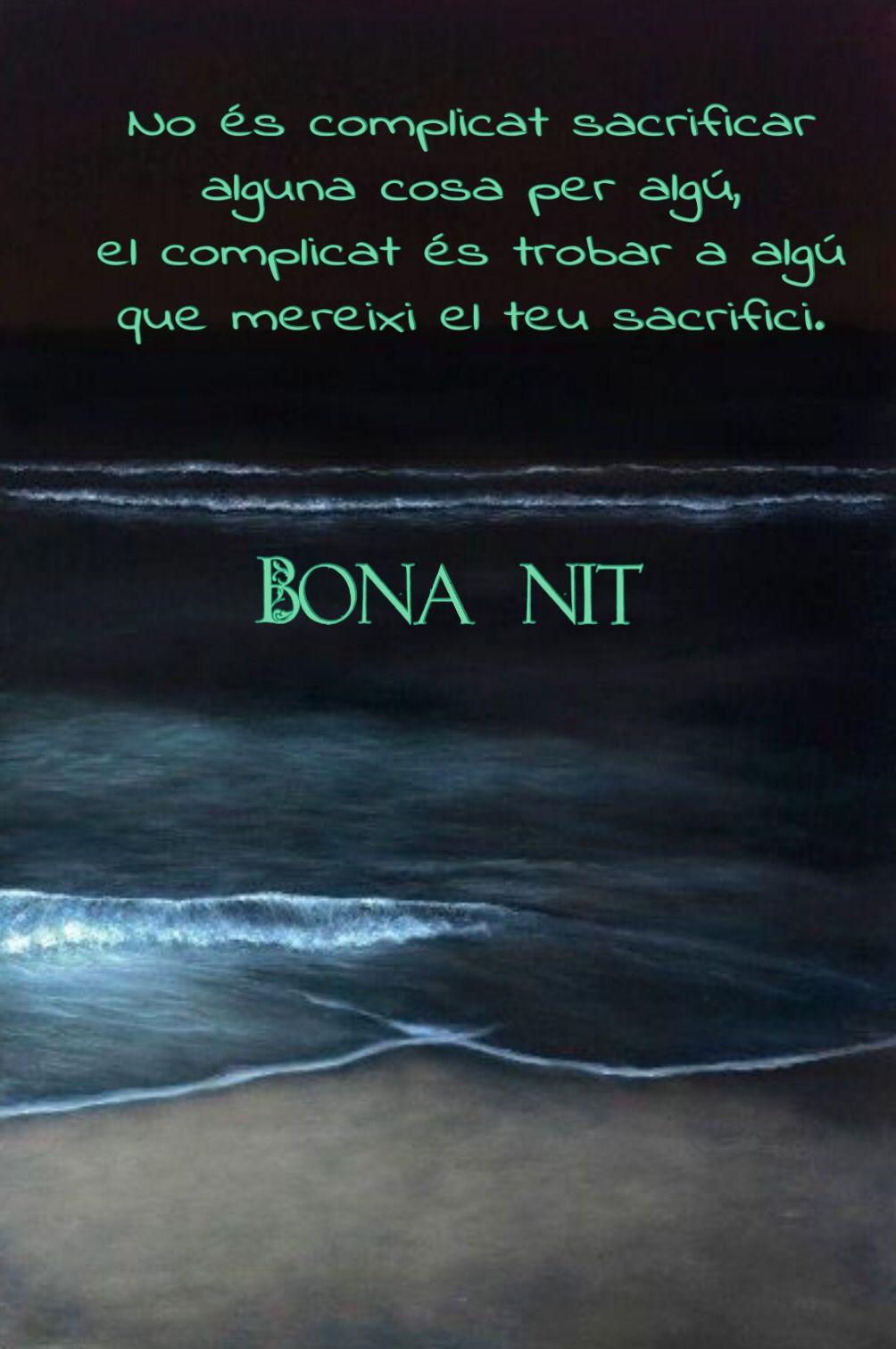 Bona Nit Dichos De Amor Frases Bonitas Saludos De Buenas Noches
